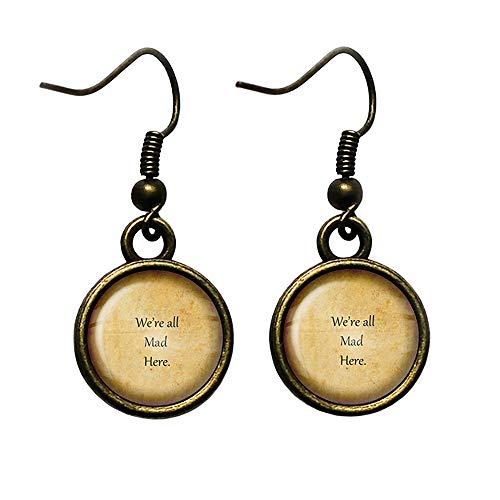 Alice in Wonderland We're all Mad Here Antique Bronze Earrings