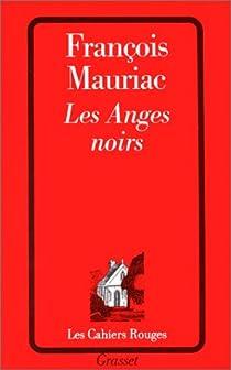 Les Anges Noirs par Mauriac