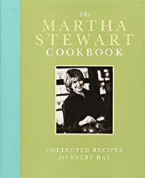 The Martha Stewart Cookbook: Collected Recipes for Every Day