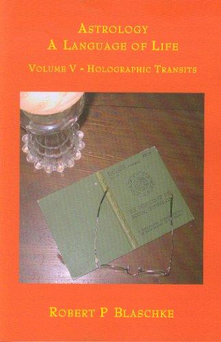Download Volume V - Holographic Transits (Astrology: A Language of Life) pdf