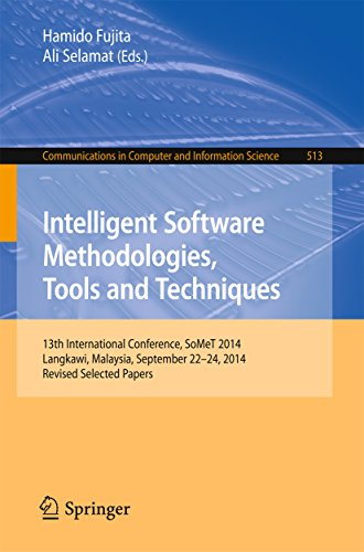 Download Intelligent Software Methodologies, Tools and Techniques: 13th International Conference, SoMeT 2014, Langkawi, Malaysia, September 22-24, 2014. Revised … in Computer and Information Science) Pdf