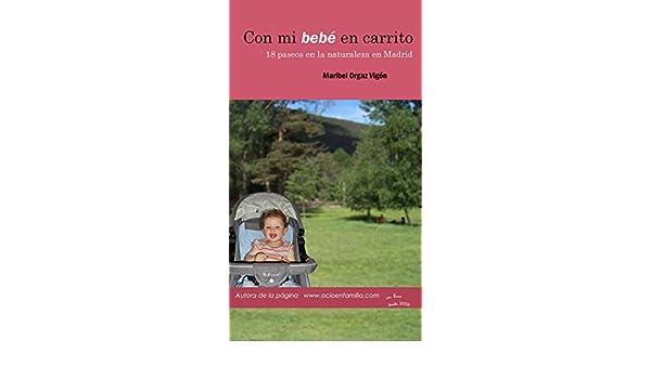 0fce8ef85a3 Amazon.com  Con mi bebé en carrito  18 paseos por la naturaleza en