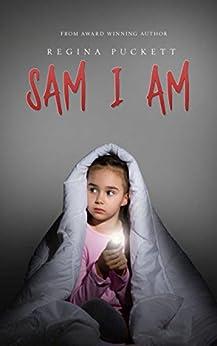 Sam I Am by [Puckett, Regina]