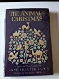 The Animals' Christmas, Anne T. Eaton, 0670128007