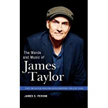 The Words and Music of James Taylor