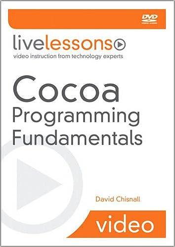 Cocoa Programming Fundamentals (Livelessons): 9780321701435