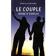 Couple, mode d'emploi (Le) [ancienne édition]