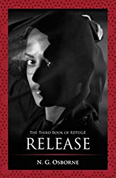 Release: The Third Book of Refuge