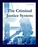 img - for The Criminal Justice System, Second Edition book / textbook / text book