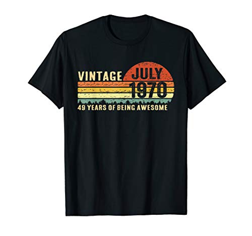July 1970 T-Shirt Vintage 49 Years Old 49th Birthday Gift (Birthday Present For 49 Year Old Man)