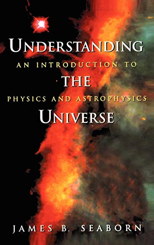 Understanding the Universe: An Introduction to Physics and Astrophysics (Supplement; 10)