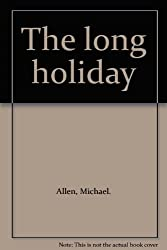 The long holiday
