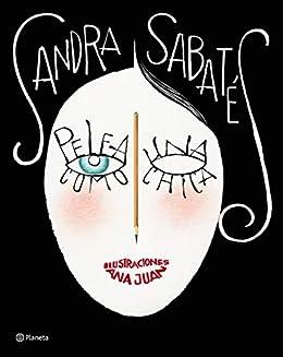 Pelea como una chica: Ilustraciones Ana Juan (Spanish Edition) by [Sabatés,