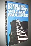 Intruder in the Dust, William Faulkner, 0394717929