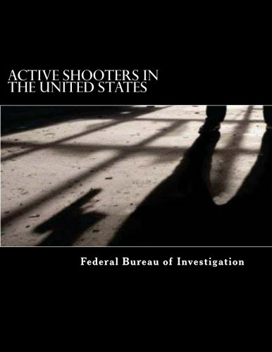 Active Shooters in the United States: FBI ()
