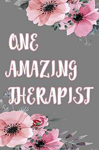 One Amazing Therapist: Blank Lined Notebook For Taking Notes, Therapist Journal & Diary, Great Gift For Mental Health Therapists.