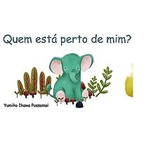 Quem está perto de mim ? (Portuguese Edition)