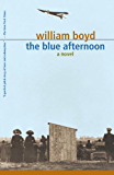 The Blue Afternoon: Volume 1 (Vintage International)