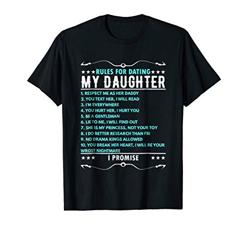Rules for Dating Daughter - Dad T Shirt