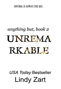 Unremarkable (Anything But Series Book 2) by [Zart, Lindy]