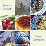 img - for Nesta Ramazani: Persian Cooking : A Table of Exotic Delights, Revised and Updated (Paperback - Revised Ed.); 2014 Edition book / textbook / text book