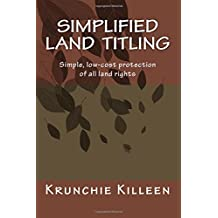 Simplified Land Titling: Simple, Low-cost Protection of All Land Rights