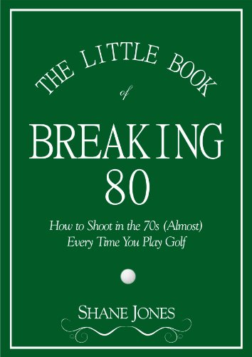 Amazon the little book of breaking 80 how to shoot in the 70s the little book of breaking 80 how to shoot in the 70s almost fandeluxe Choice Image