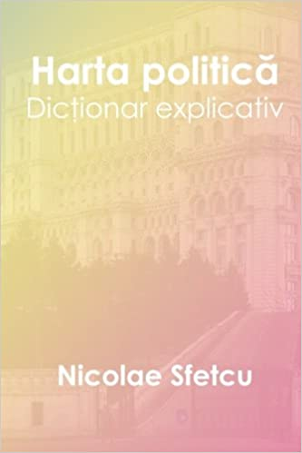 Harta Politica Dictionar Explicativ Romanian Edition Nicolae