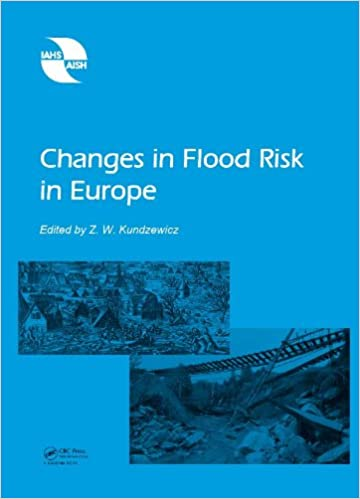 Changes in Flood Risk in Europe (IAHS Special Publications)