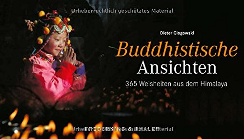 Tischaufsteller – Buddhistische Ansichten  365 Weisheiten Aus Dem Himalaya