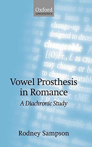 Vowel Prosthesis in Romance (Oxford Linguistics)