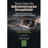 Teoria Geral de Administração Hospitalar
