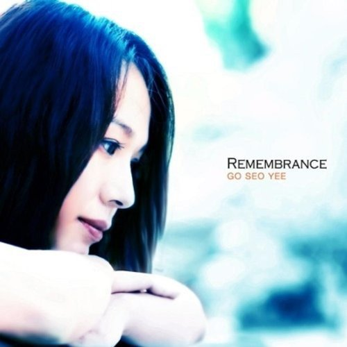 CD : Seo Go Yee - Remembrance (vol. 3) (Asia - Import)