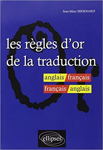Epub Anglais Gratuit Les Regles D Or De La Traduction