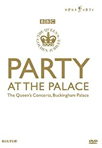 Party at the Palace: Queen's Golden Jubilee / Eric Clapton, Paul McCartney, Queen, Rod Stewart, Annie Lennox, Tom Jones, Opus Arte