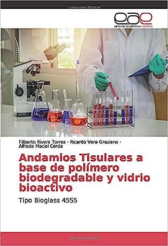 Andamios Tisulares a base de polímero biodegradable y vidrio ...