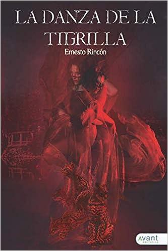 La danza de la tigrilla de Ernesto Rincón Ríos