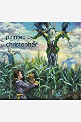 painted by christopher Paperback