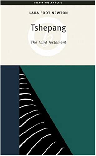 Tshepang (Oberon Modern Plays) by Lara Foot-Newton (2004-12-20)