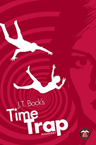 Superheroes, adventure, science fiction, pop culture, and romance fuse in J.T. Bock's third UltraSecurity book TimeTrap