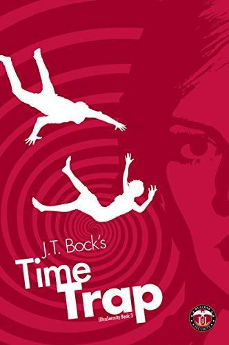 TimeTrap (UltraSecurity Series Book 3)
