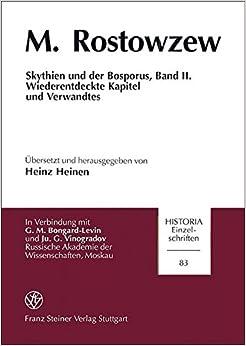 Skythien Und Der Bosporus, Band II: Wiederentdeckte Kapitel Und Verwandtes (Historia: Einzelschriften)