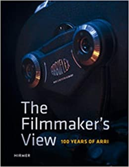 The filmmaker's view : 100 years of Arri