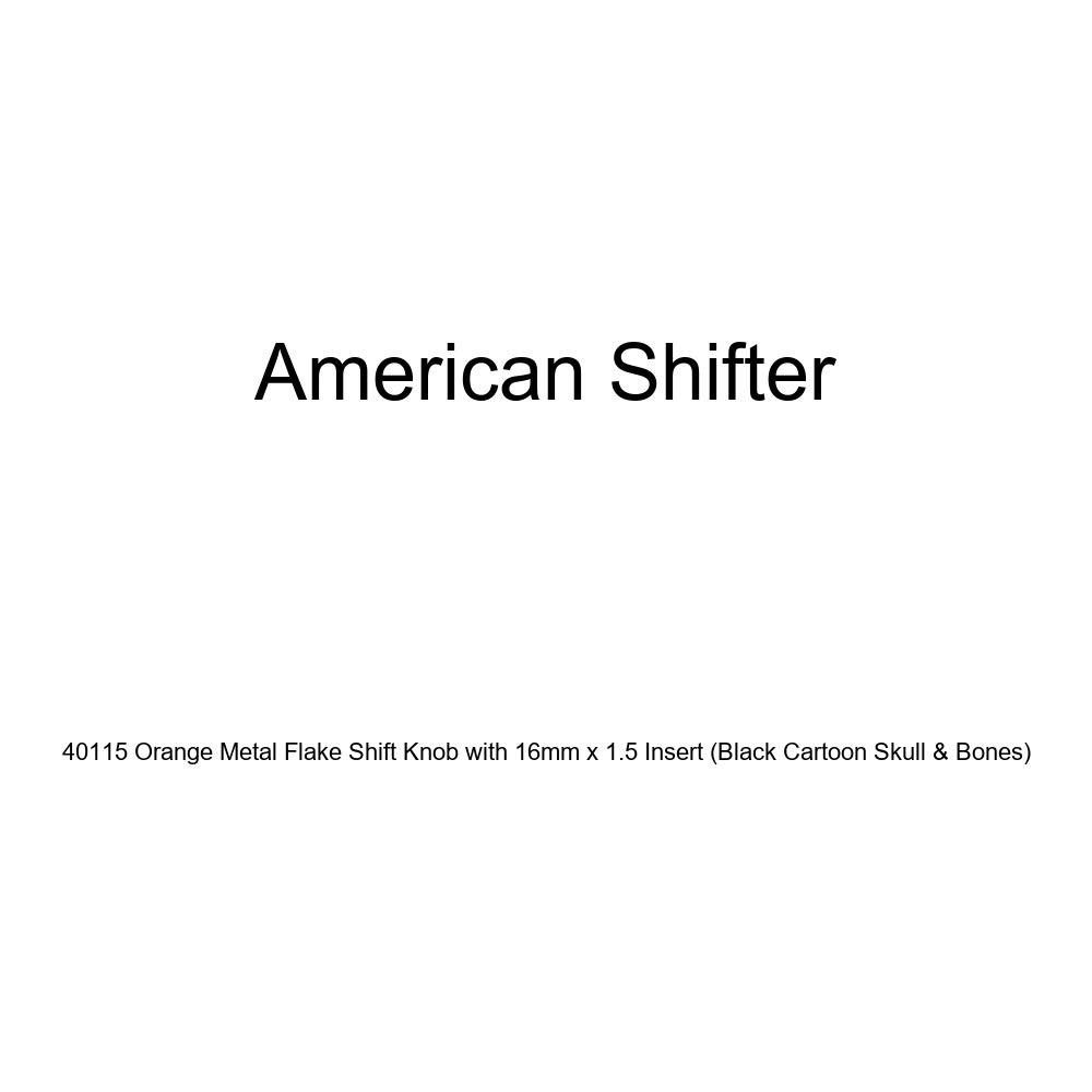 American Shifter 40115 Orange Metal Flake Shift Knob with 16mm x 1.5 Insert Black Cartoon Skull /& Bones