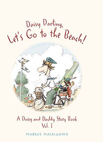 Download Daisy Darling, Let's Go to the Beach! (Daisy and Daddy Story Books) pdf epub