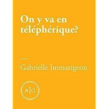 On y va en téléphérique? (French Edition)