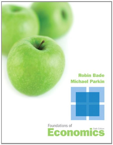 Foundations of Economics (6th Edition) -  Bade, Robin, Hardcover