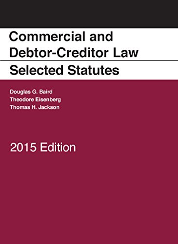 Commercial and Debtor-Creditor Law Selected Statutes, 2015 Edition