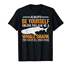 The funny saying on our graphic tee shirt reads 'Always be yourself unless you can be a Whale Shark then always be a Whale Shark.' Excellent shark shirt week gift. This tshirt makes a great gift for people, that love Whale Sharks. These soft ...