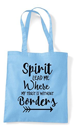 Statement Is Sky Shopper Tote Borders Bag Trust Blue Without Where Spirit Me Lead To My zwYqHS